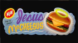 Jesus McCheesus